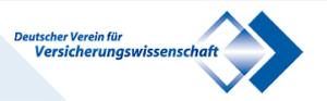 21. / 22.03.2018: Vortäge an der Jahrestagung des Deutschen Vereins für Versicherungswissenschaft