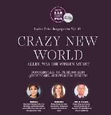 28.02.2019: «Crazy New World» @Vontobel Auditorium Zürich
